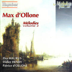 D'Ollone: Mélodies Vol. 2