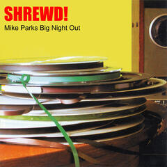 Mike Parks Big Night Out
