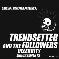 Trendsetter Remixes