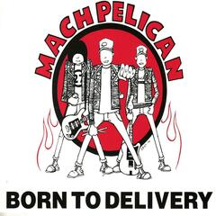 Born To Delivery