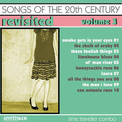 Songs Of The 20th Century / Revisited-Vol. 3