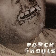 Porch Ghouls