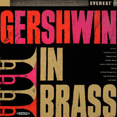 Gershwin In Brass (Digitally Remastered)