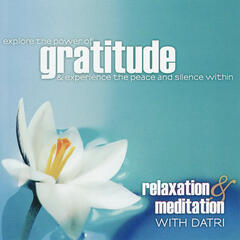 Gratitude: Relaxation & Meditation With Datri