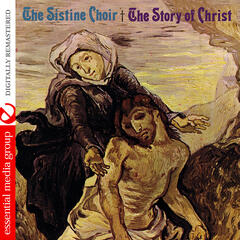 The Story Of Christ (Digitally Remastered)