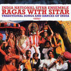 Ragas With Sitar: Traditional Songs And Dances Of India (Digitally Remastered)