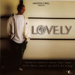 Master C Will Presents Lovely