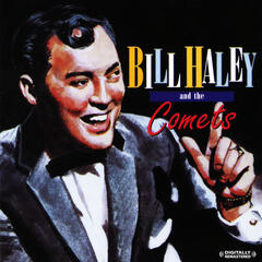 Bill Haley And The Comets (Digitally Remastered)