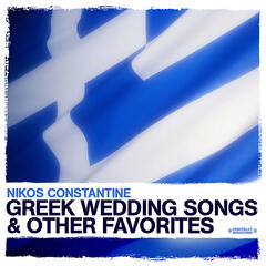 Greek Wedding Songs & Other Favorites (Digitally Remastered)