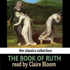 The Book of Ruth Read By Claire Bloom