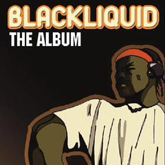 Blackliquid The Album