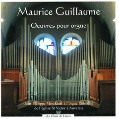 Guillaume: Oeuvres pour orgue