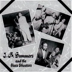 J. B. Summers and The Blues Shouters