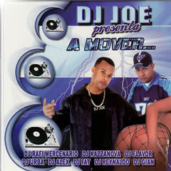 DJ Joe presenta: A Mover...