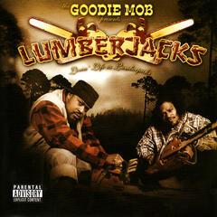 Livin' Life Like Lumberjacks