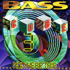 Bass Cube 3: Now Hear This...