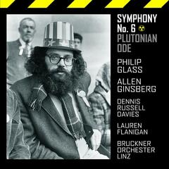 "Philip Glass: Symphony No.6  ""Plutonian Ode"""