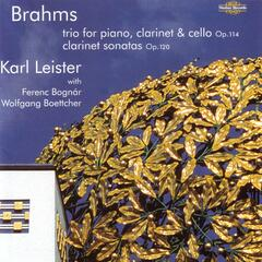 Brahms - The Clarinet Sonatas and Trio
