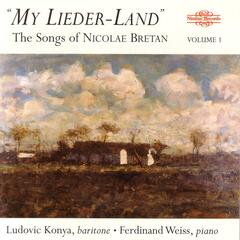 My Lieder-Land: The Songs Of Nicolae Bretan