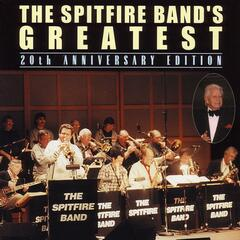 The Spitfire Band's Greatest - 20th Anniversary Edition