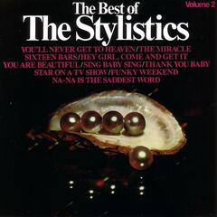 The Best Of The Stylistics Volume 2