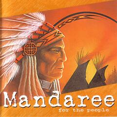 Mandaree - For The People