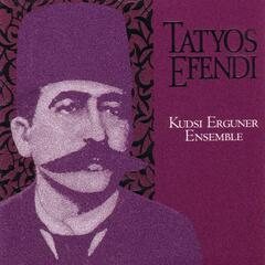 Works Of Kemani Tatyos Efendi -- Kudsi Erguner Ensemble