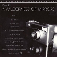 A Wilderness of Mirrors: Motion Picture Soundtrack