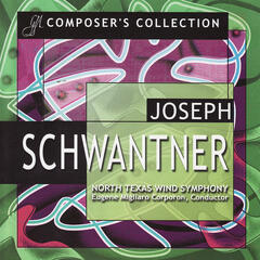 Composer's Collection: Joseph Schwantner