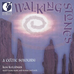 Walking Stones - A Celtic Sojourn