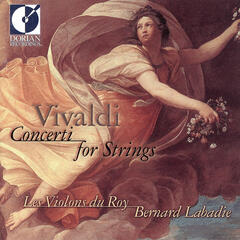 Vivaldi - Concerti for Strings