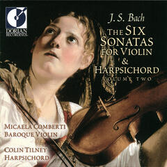 The Six Sonatas For Violin & Harpischord, Volume 2
