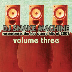 DJ Snake Machine Reconstructs the Hot Dance Hits of 2007