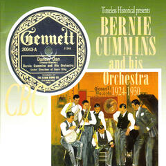 Bernie Cummins and His Orchestra 1924-1930