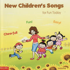 New Children Songs for Fun Today Vol. 1