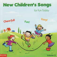 New Children Songs for Fun Today Vol. 2