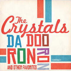Da Doo Ron Ron & Other Favorites (Digitally Remastered)