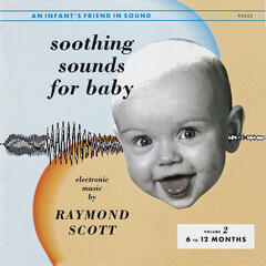 Soothing Sounds for Baby: Vol. 2
