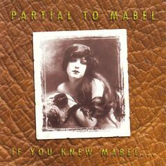If You Knew Mabel...