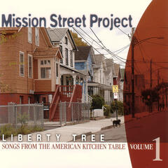 Liberty Tree: Songs From The American Kitchen Table, Volume 1