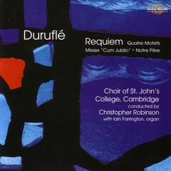 Maurice Duruflé - Complete Choral Works