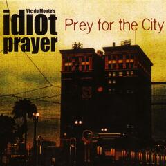 Prey for the city