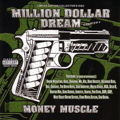 Million Dollar Dream -Chapter 4-  Money Muscle