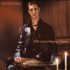 Stiff Lovers Holymen Thieves