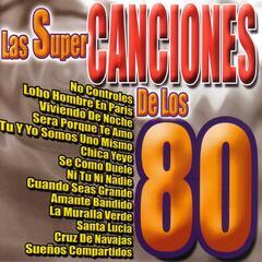 Las Super Canciones de los 80