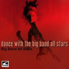 Dance With The Big Band All Stars