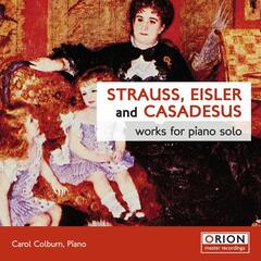 Strauss, Eisler and Casadesus: Works for Piano Solo