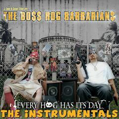 J-Zone & Celph Titled Are... The Boss Hog Barbarians: Every Hog Has Its Day (Instrumentals)