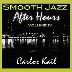 Smooth Jazz After Hours vol. 4