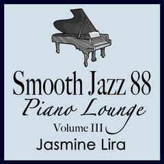 Smooth Jazz 88 Piano Lounge vol. 3